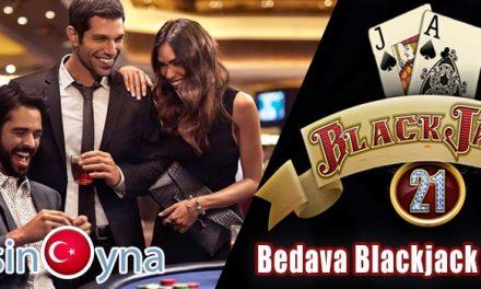 BEDAVA BLACKJACK OYNAYIN